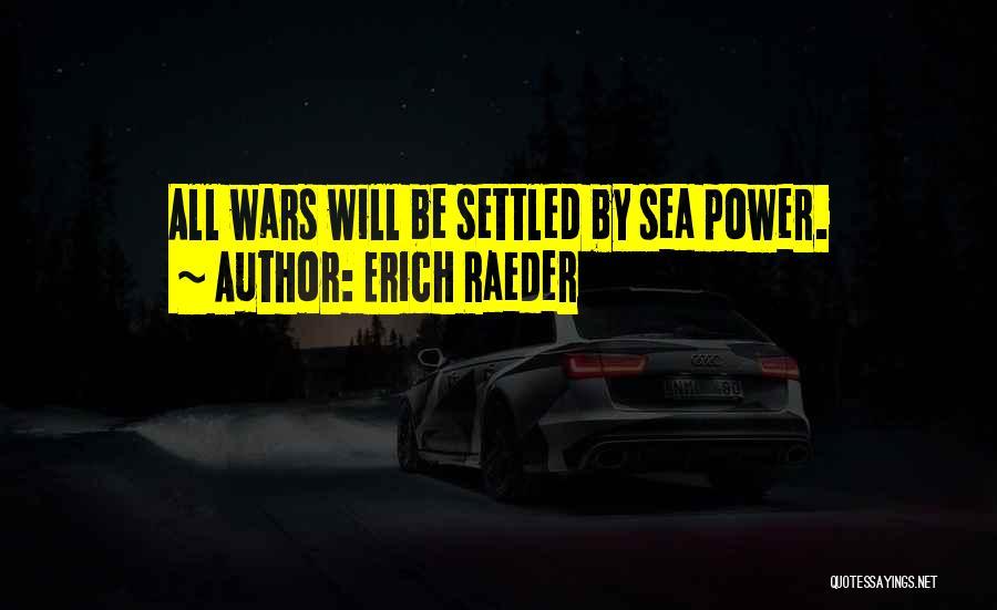 Erich Raeder Quotes 2003612