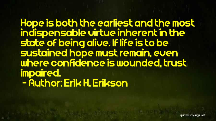Erik H. Erikson Quotes 1774246
