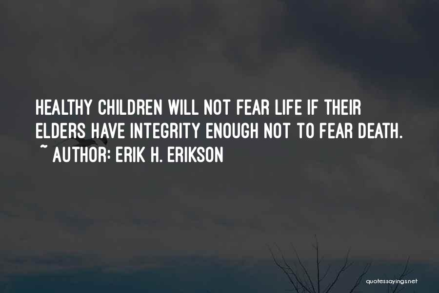 Erik H. Erikson Quotes 1860317