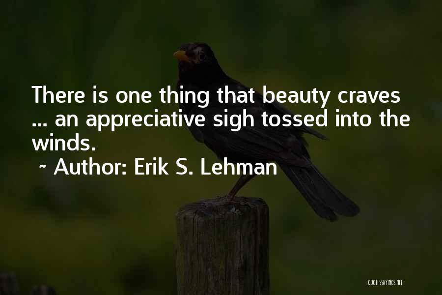 Erik S. Lehman Quotes 1067924