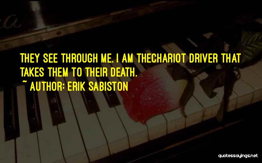 Erik Sabiston Quotes 1109286