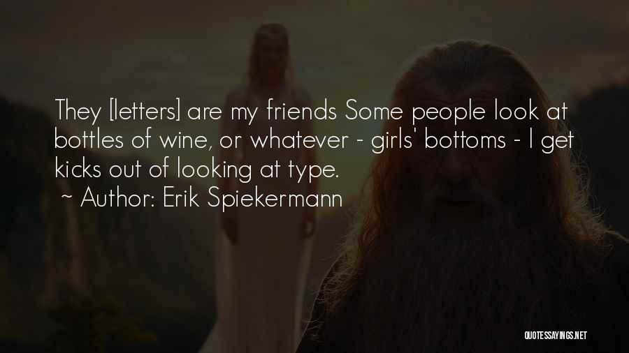 Erik Spiekermann Quotes 510939