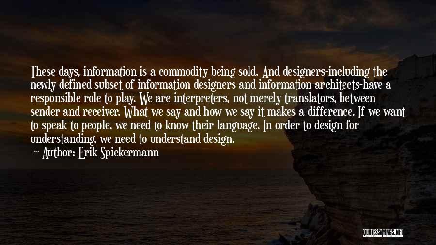 Erik Spiekermann Quotes 960015