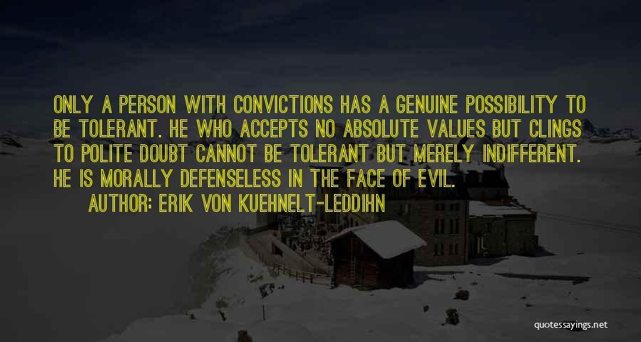 Erik Von Kuehnelt-Leddihn Quotes 1406385