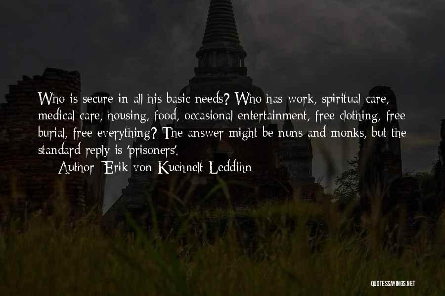 Erik Von Kuehnelt-Leddihn Quotes 1429470