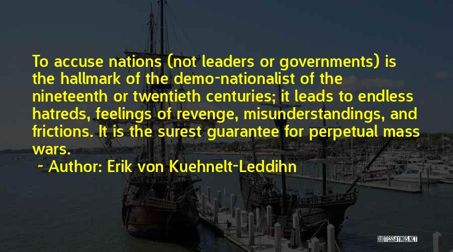 Erik Von Kuehnelt-Leddihn Quotes 1443375