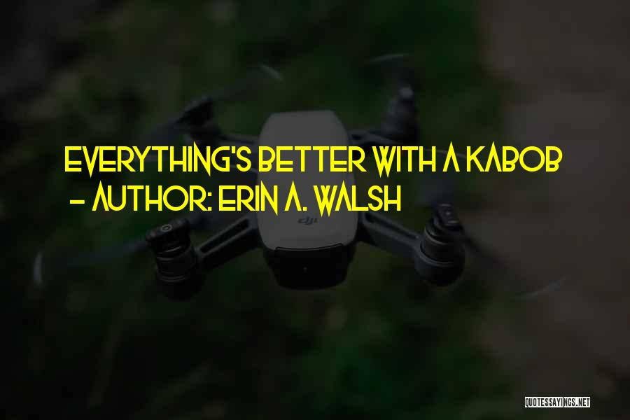 Erin A. Walsh Quotes 2091679