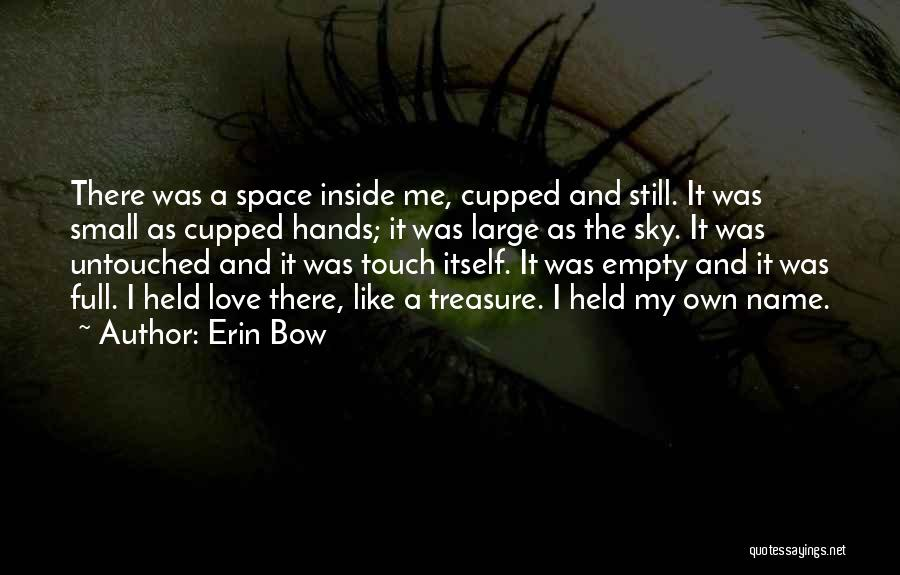 Erin Bow Quotes 1300530