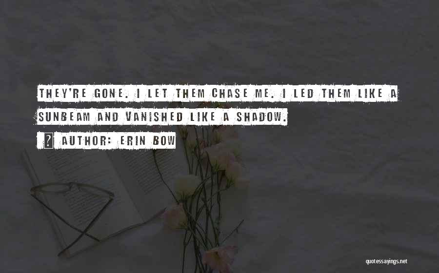 Erin Bow Quotes 1370070