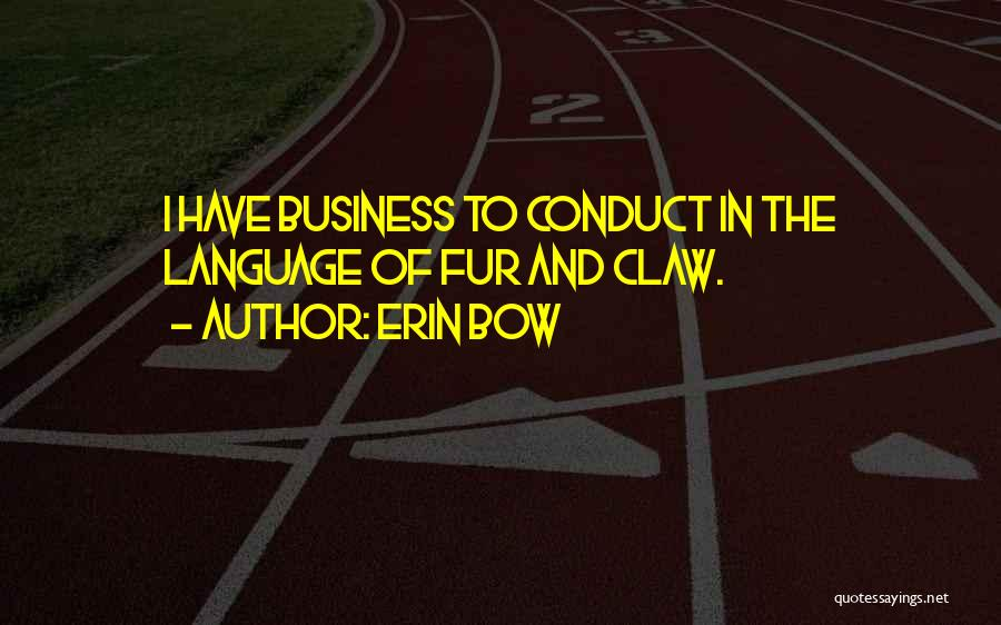 Erin Bow Quotes 1547697