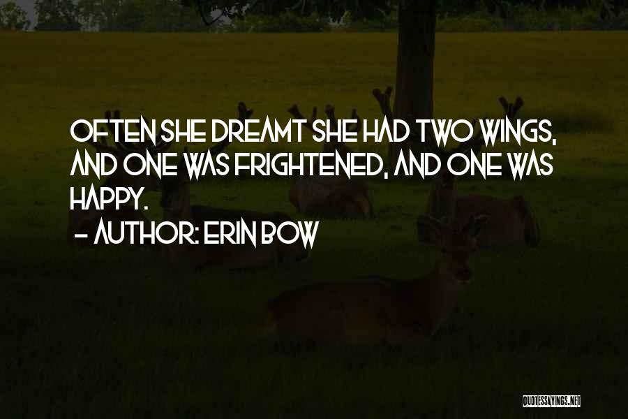 Erin Bow Quotes 1753036