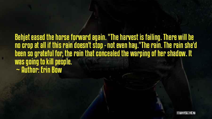 Erin Bow Quotes 1772363