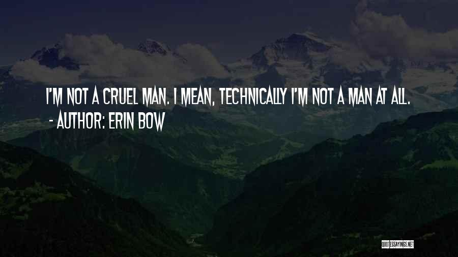 Erin Bow Quotes 2038760