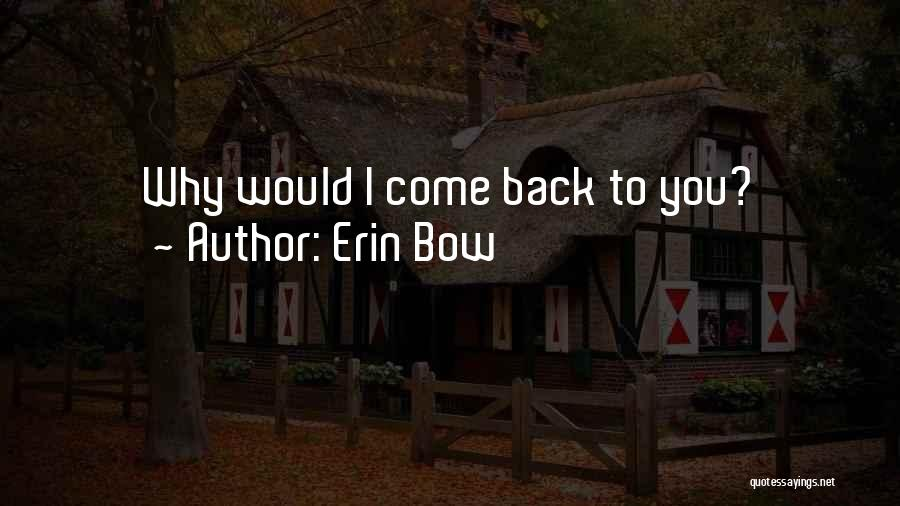 Erin Bow Quotes 799176