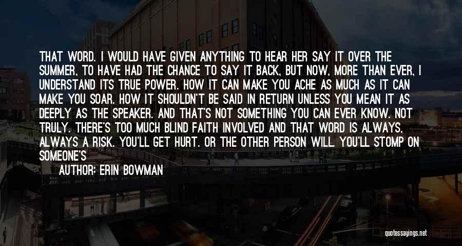 Erin Bowman Quotes 1031803