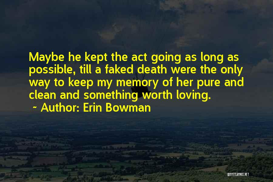 Erin Bowman Quotes 1330092