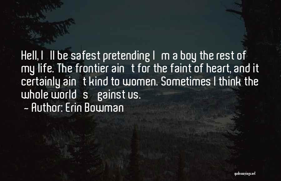 Erin Bowman Quotes 1664397