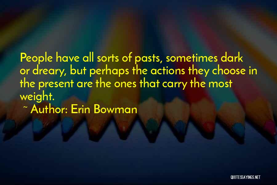 Erin Bowman Quotes 2214344