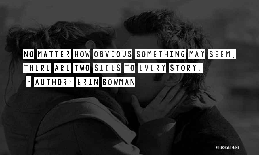 Erin Bowman Quotes 380463