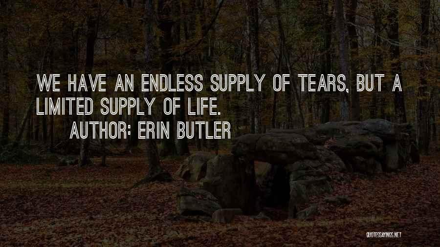 Erin Butler Quotes 727928