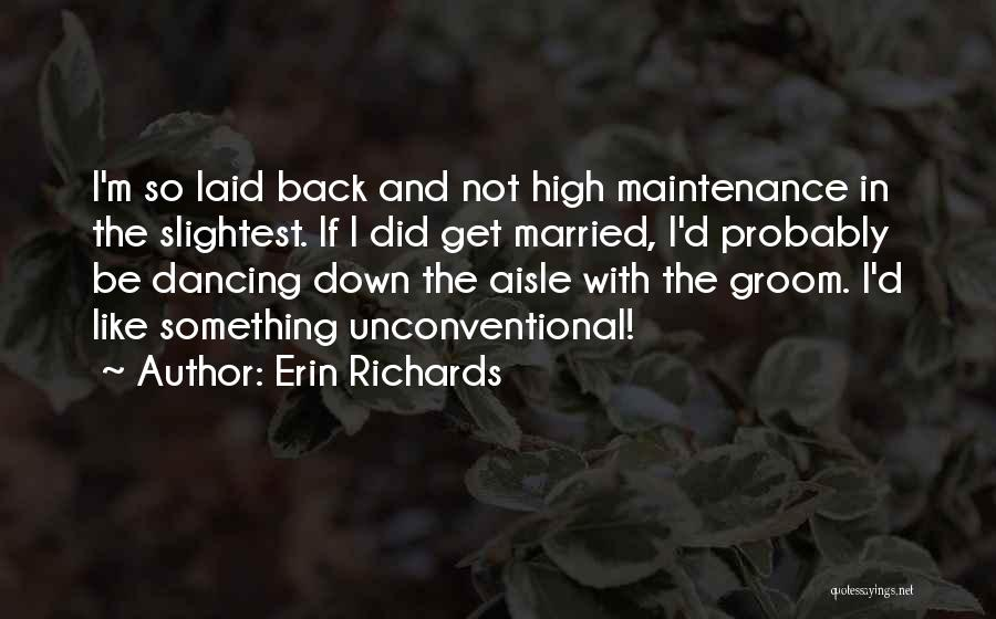 Erin Richards Quotes 1448660