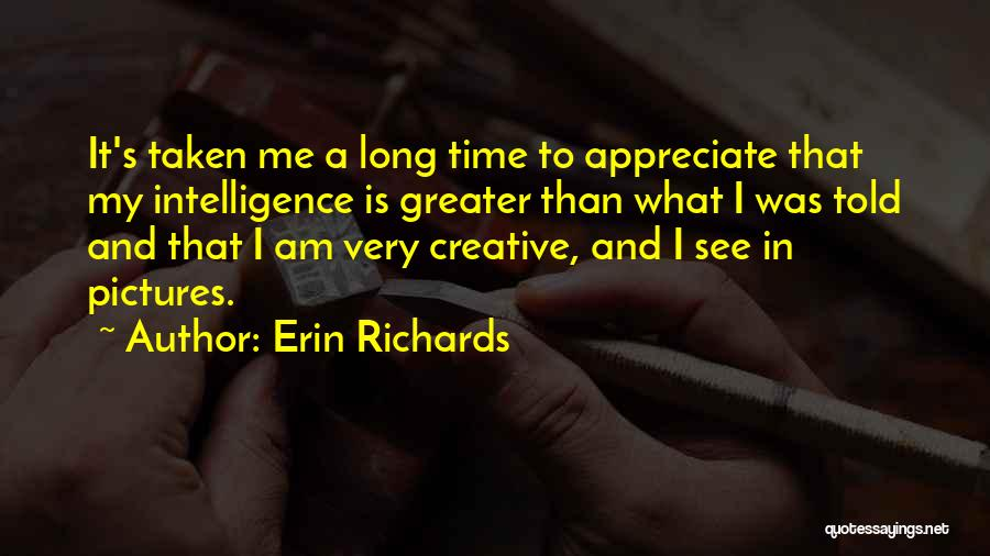 Erin Richards Quotes 1712707