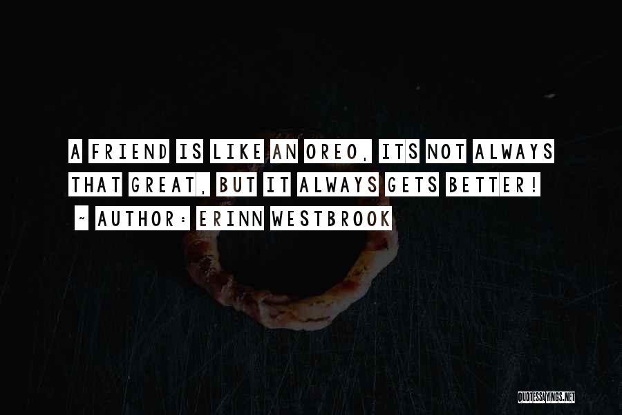 Erinn Westbrook Quotes 1637731
