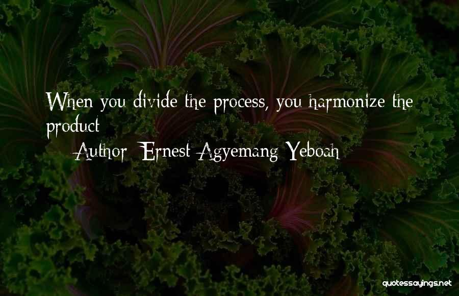 Ernest Agyemang Yeboah Quotes 1094984
