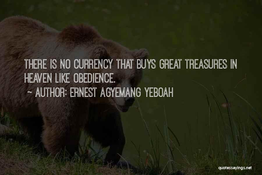 Ernest Agyemang Yeboah Quotes 1127800