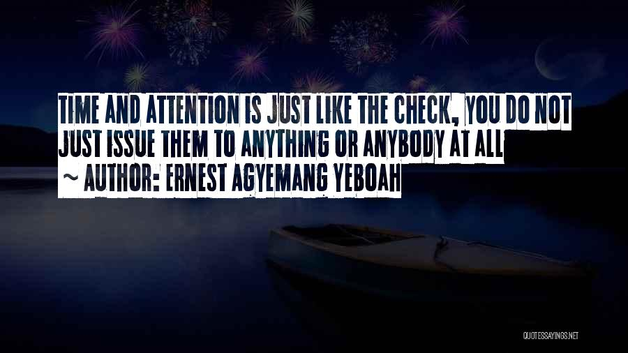 Ernest Agyemang Yeboah Quotes 1160704