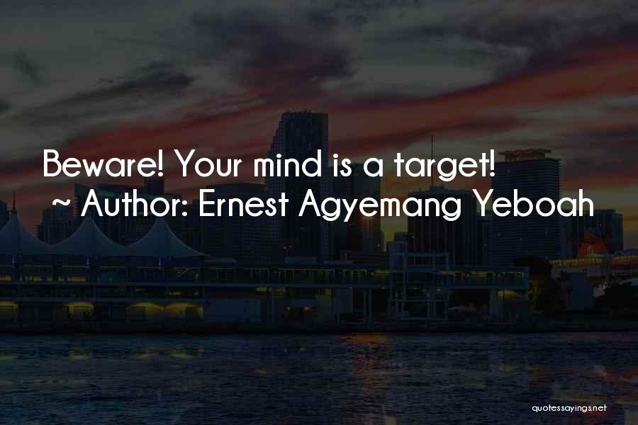 Ernest Agyemang Yeboah Quotes 1269352