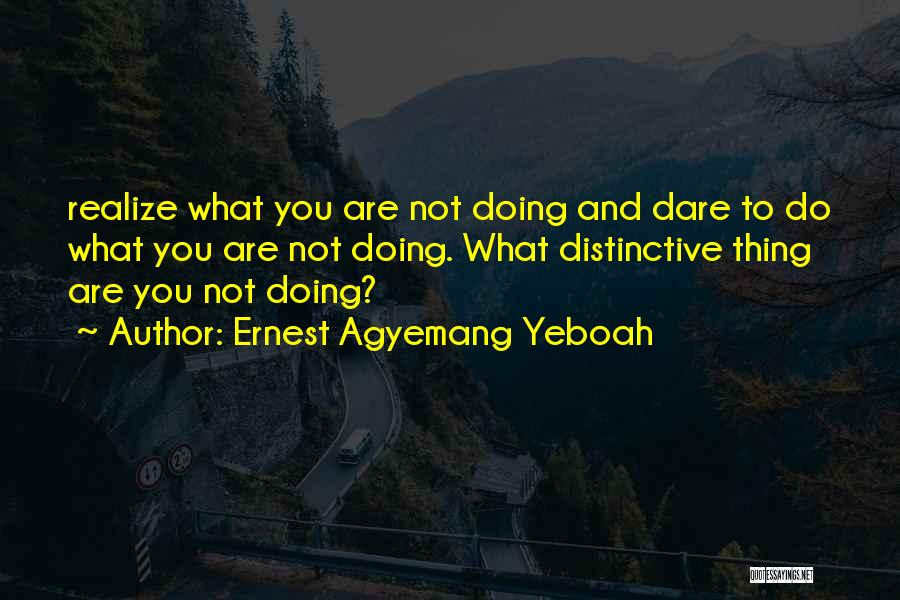 Ernest Agyemang Yeboah Quotes 1433345