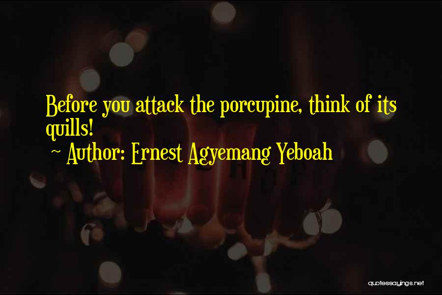 Ernest Agyemang Yeboah Quotes 1509039
