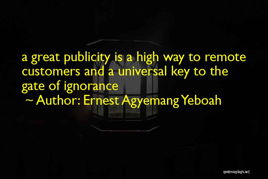 Ernest Agyemang Yeboah Quotes 1679445
