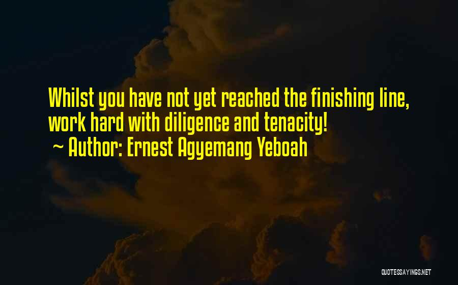 Ernest Agyemang Yeboah Quotes 1825151