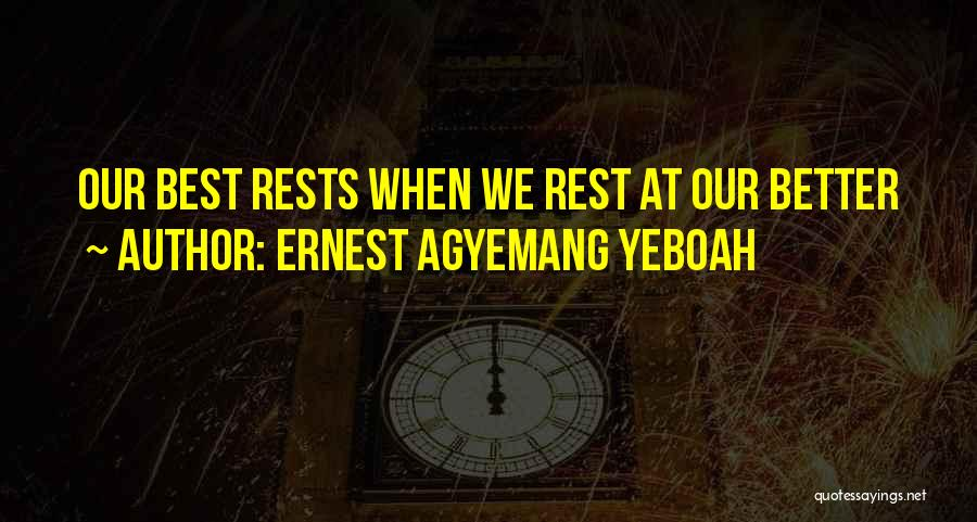 Ernest Agyemang Yeboah Quotes 1872391