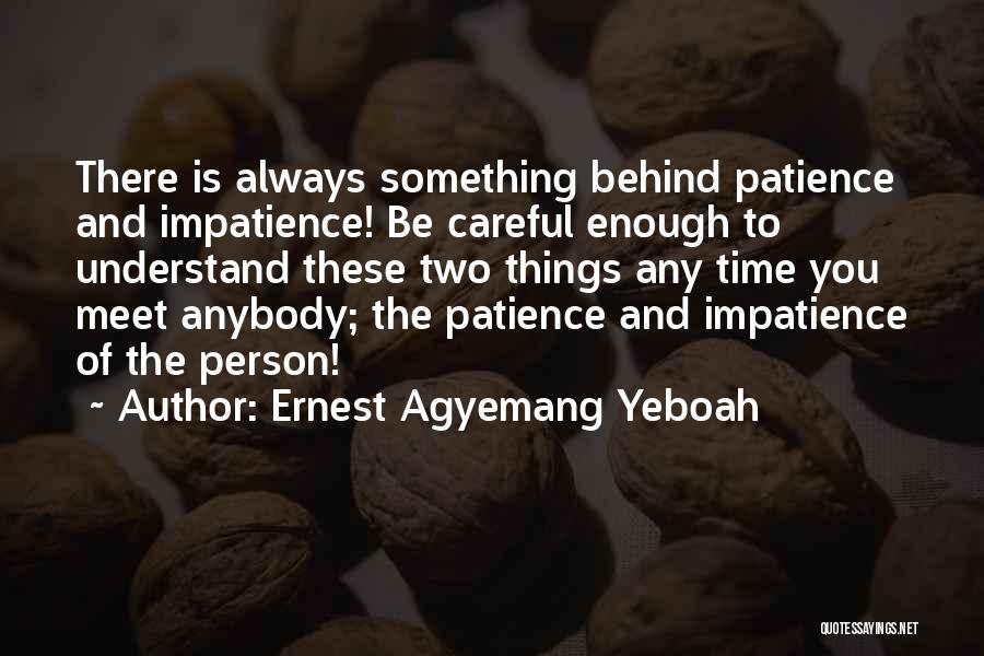 Ernest Agyemang Yeboah Quotes 1909772