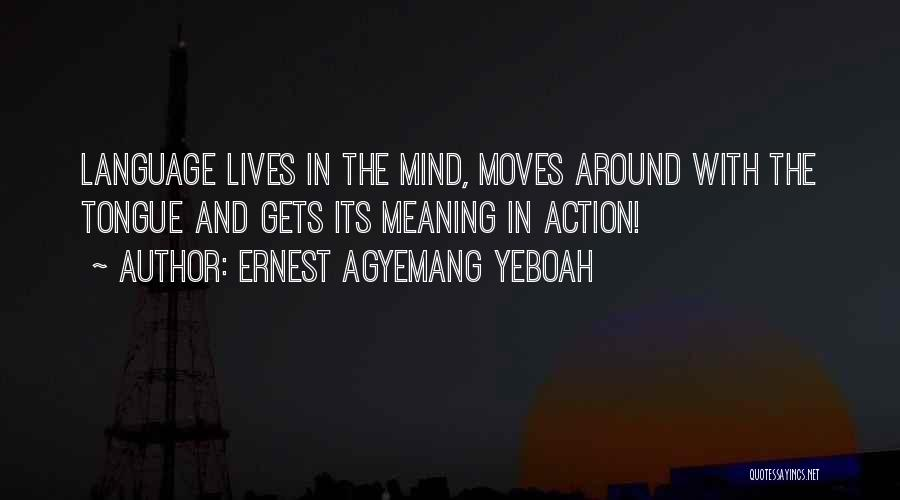 Ernest Agyemang Yeboah Quotes 1919418