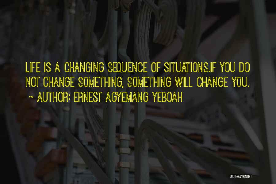 Ernest Agyemang Yeboah Quotes 193335
