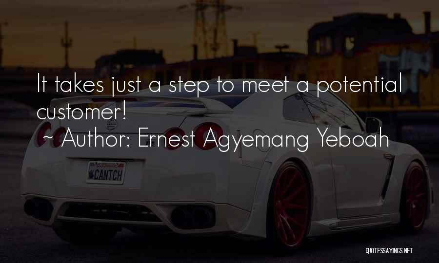 Ernest Agyemang Yeboah Quotes 1949654