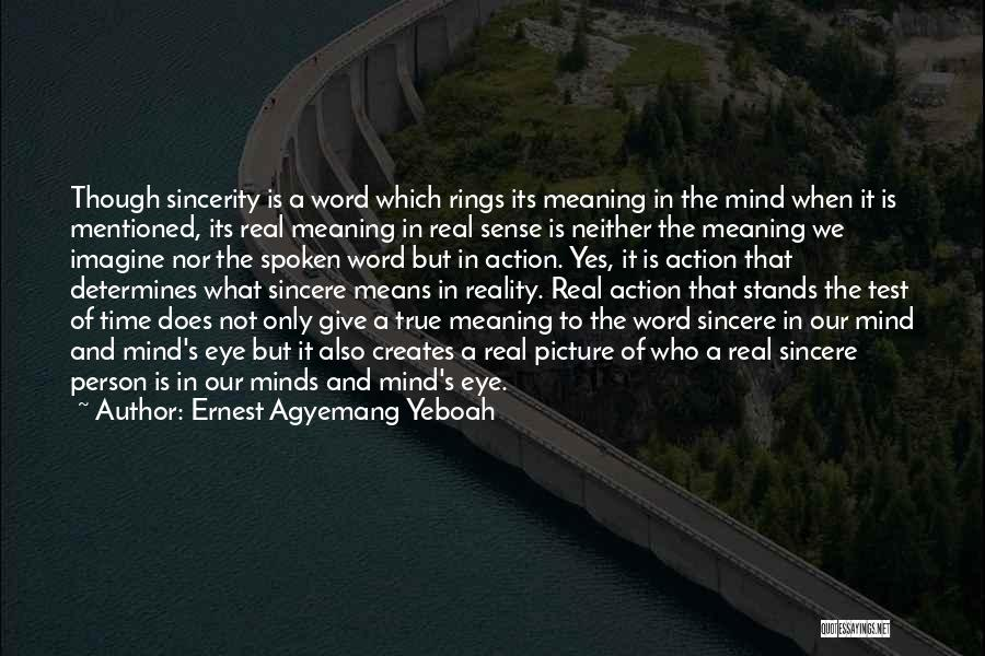 Ernest Agyemang Yeboah Quotes 2205692