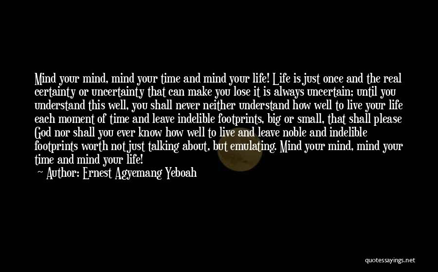 Ernest Agyemang Yeboah Quotes 258104