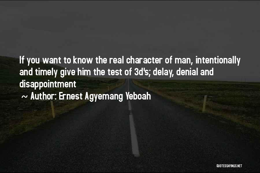 Ernest Agyemang Yeboah Quotes 345784