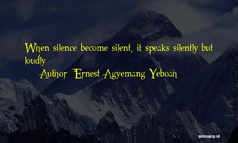 Ernest Agyemang Yeboah Quotes 395847