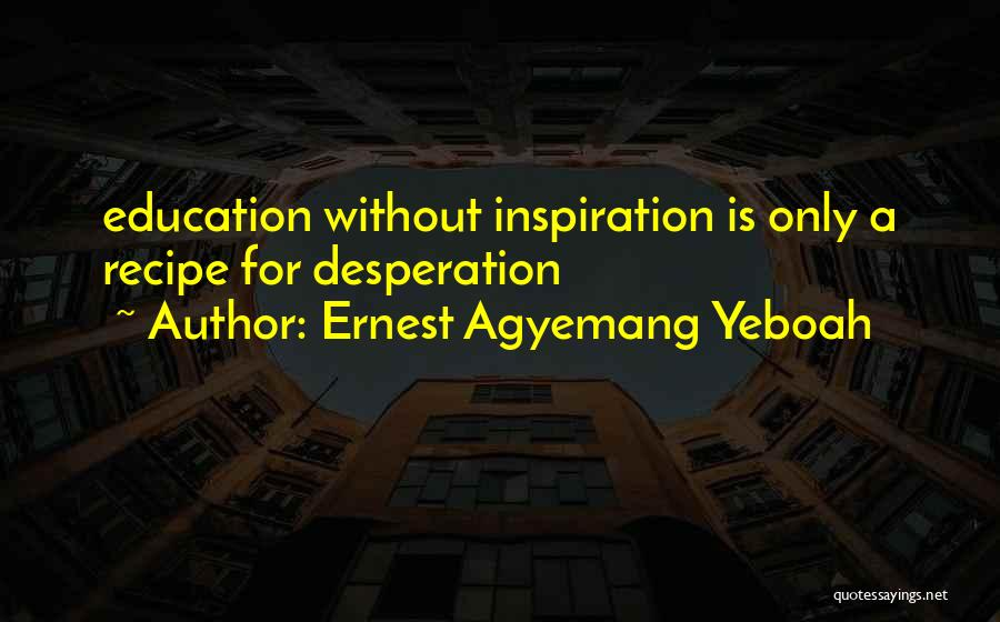 Ernest Agyemang Yeboah Quotes 435453