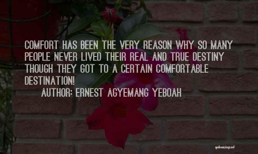 Ernest Agyemang Yeboah Quotes 517240