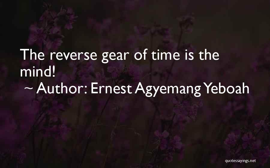 Ernest Agyemang Yeboah Quotes 519292