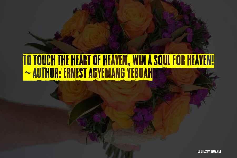 Ernest Agyemang Yeboah Quotes 550119