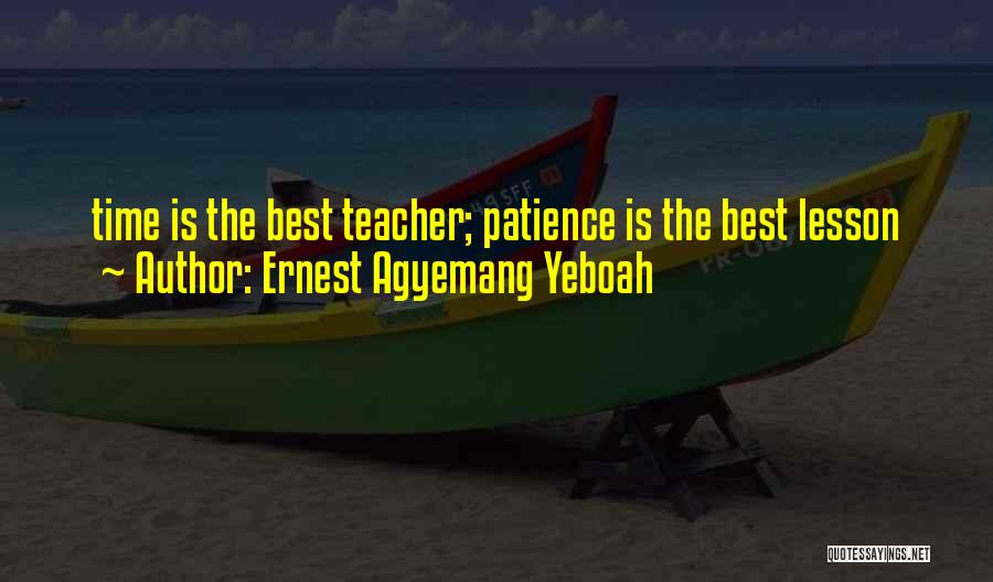 Ernest Agyemang Yeboah Quotes 653249