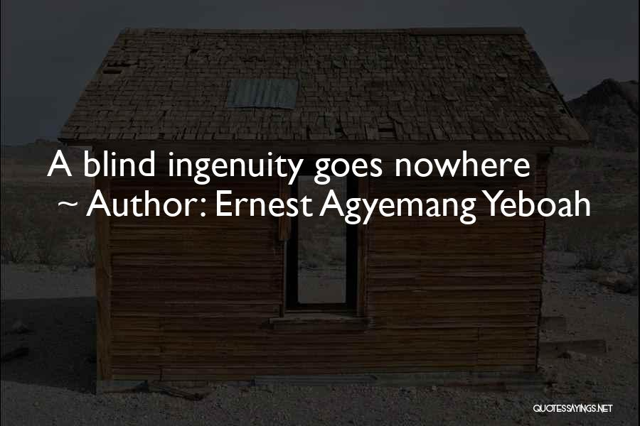 Ernest Agyemang Yeboah Quotes 76412